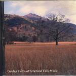 Golden Fields of American Folk Music