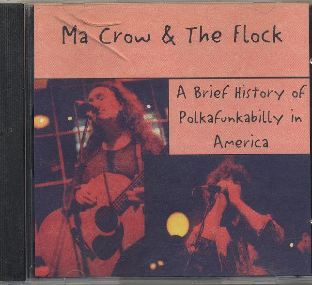 Ma Crow & the Flock A Brief History of Polkafunkabilly in America